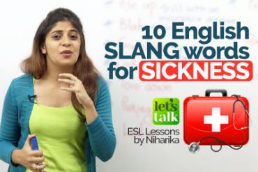 Learn English Slang Words related to sickness – Speak English like a native