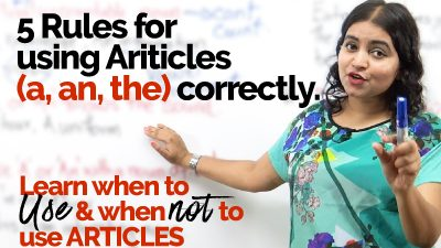 5 Advanced Rules to use 'Articles (an, an, the)' correctly | Mistakes made with Articles