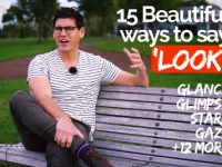 15 Beautiful Ways to say 'Look' in English.