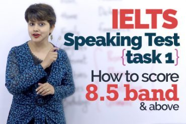 IELTS Speaking Test Part 01 – Tips for IELTS exam preparation