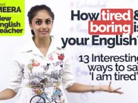 How Tired & Boring is your English Speaking? Fun & Interesting ways to say 'I am tired'