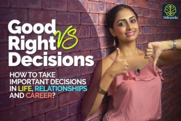 Confused between Making GOOD & RIGHT Decision? | Goal Setting | Secret to Success