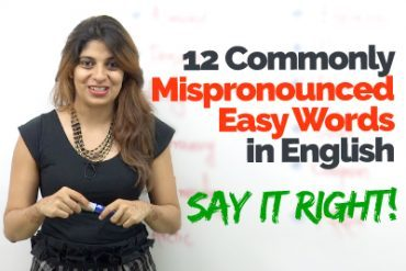 Easy English Words that are always Mispronounced – Improve English Pronunciation