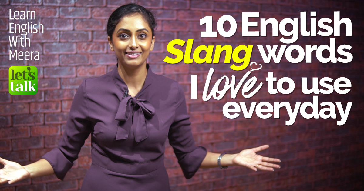 English Speaking Course, Mumbai - Common English Slang Words