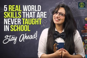 5 Essential Life skills your teacher never taught you in school