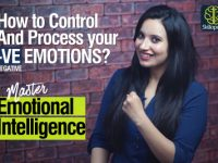 Emotional Intelligence – How to control your Negative Emotions, Mind & Thinking