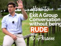How to exit a Group Conversation / Discussion politely without being RUDE? Learn Polite English Phrases