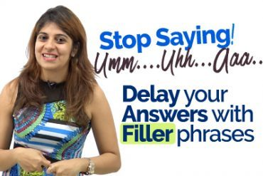 Conversation Fillers – English Phrases to avoid Awkward Silence.
