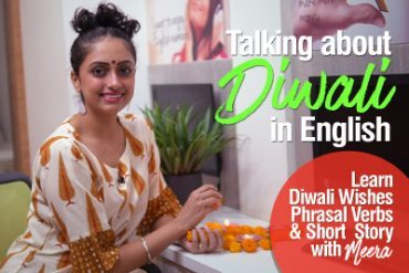 Talking about Diwali in English with Meera | Learn How to Greet & Wish, Phrasal Verbs | Short Story