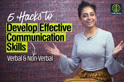 5 Hacks - How to develop Effective Communication Skills - Verbal, Non-verbal & Body Language | Self Improvement & Personal Development