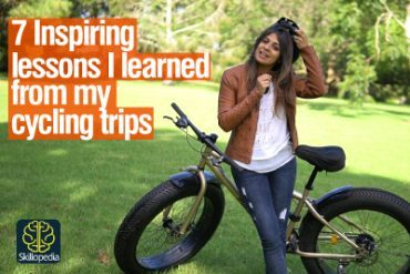 7 Inspiring Life Lessons I Learned By Riding A Cycle