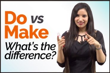 English Grammar Lesson – The difference between the verbs  DO and Make in English