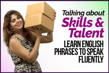 English Lesson to speak fluently – Talking about Skills & Talent | Learn English Phrases for Conversation