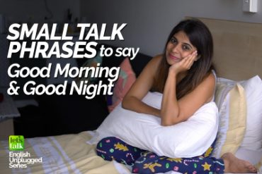 Small Talk English Phrases | Greetings in English | Ways to say Good Morning & Good Nigh