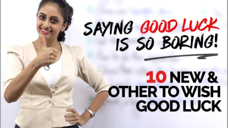 10 Other Ways to Wish GOOD LUCK   Learn English Phrases to Speak Fluently