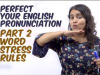 Rules for Syllable Stress / Word Stress L2 – Perfect Your English Pronunciation