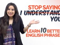 Don't Say 'I UNDERSTAND YOU' – Learn 10 Better English Phrases