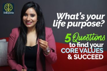 How to find your Life Purpose? Core Values to Succeed & Stay Positive