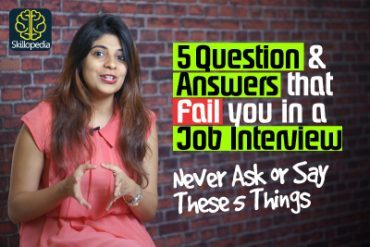 5 Job Interview Questions & Answers that fail you.