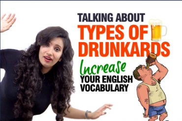 Talking About Drunkards | Learn Advanced English Vocabulary