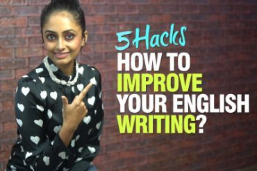 5 Tips – How To Improve English Writing Skills | IELTS, ESSAY, ACADEMIC, EMAILS
