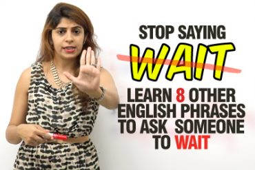 English phrases to ask someone to wait