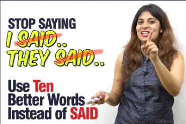 Improve Your English Vocabulary – Stop saying 'SAID' – Learn 10 Better  English Words