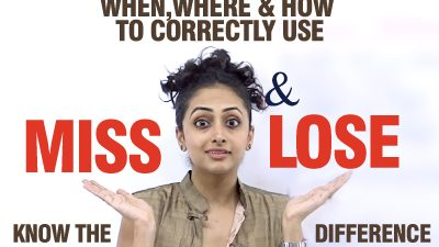 Difference Between 'Miss' & 'Lose' – Avoid common mistakes in spoken English