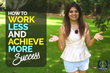 Work Less And Achieve More – 8 Productivity Hacks Successful People Follow – Achieve Goals Faster