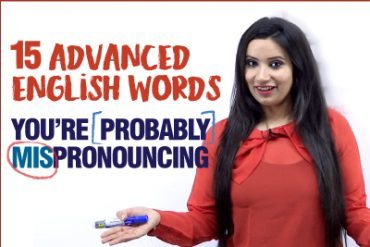 15 Advanced English Words You Are Pronouncing Wrong .