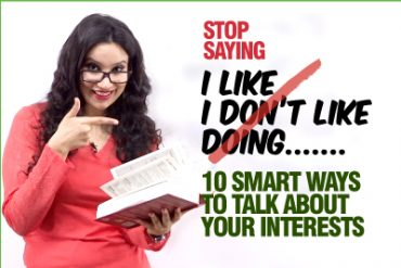 How To Talk About Your Interests in English? Learn 10 Smart & Advanced English Words