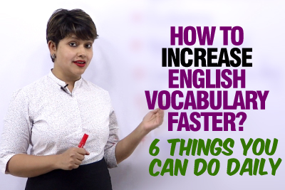 6 Tips To Increase Your English Vocabulary Faster | Speak English Fluently & Confidently
