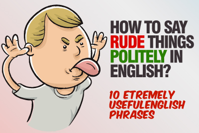 Polite English Phrases To Say Rude Things.   English Speaking Practice Lesson To Speak Confidently