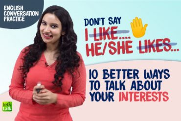✋ Stop Saying I Like/ He Likes.. Learn Better English Conversation Phrases/Words.