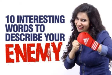 10 Interesting Words & Phrases To Describe Your Enemy (Negative Personality Adjectives)
