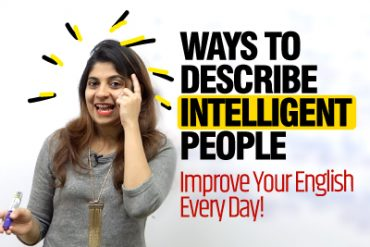 10 Ways To Describe Intelligent People | Improve Your English Speaking