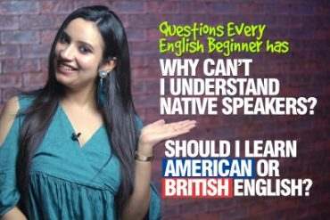 Explained! Why Can't You Understand Native English Speakers? Should I Learn British Or American English?
