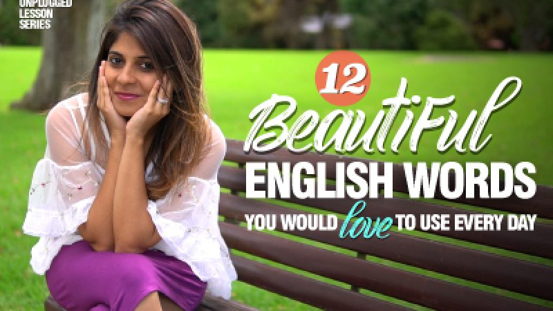 12 Most Beautiful English Words I ❤️ To Use Every Day | ASMR Listening | Advanced Vocabulary Lesson