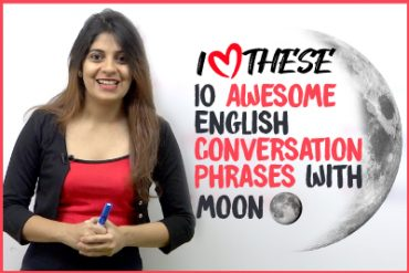 10 Useful English Conversation Phrases & Expressions With Moon