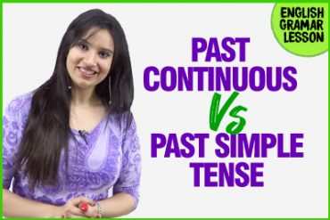 Past Simple and Past Continuous Tense – English Grammar Lesson