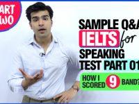 IELTS Speaking Test Practice (Part 01) – Top Questions & Best Answers