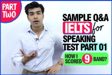 IELTS Speaking Test Practice (Part 01) – Top Questions & Best Answers