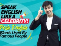 Speak English Like A Celebrity! Posh English Words Used By Great Public Speakers