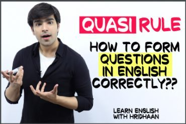 QUASI Rule To Form Questions In English | The WH Question & Auxiliary Verb Structure
