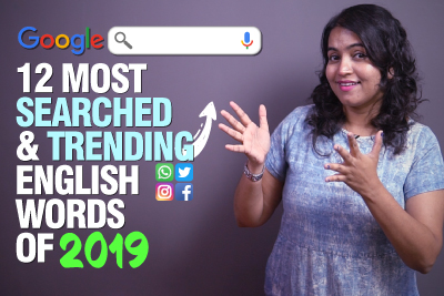 Top 12 Most Searched & Trending English Words in 2019 | Advanced English Vocabulary | Improve Your Spoken English