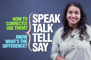 Confusing English Verbs – SPEAK, SAY, TELL, TALK – What's The Difference?