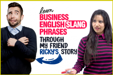 Learn Business English Slang Words And Phrases Through A Story.