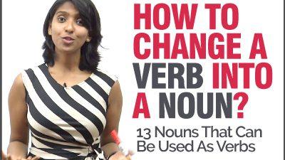 How To Convert A Verb Into A Noun? English Grammar Lesson & Concepts