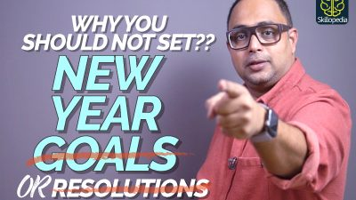 Why You Shouldn't Make Any New Year Resolutions OR Set Any Goals?