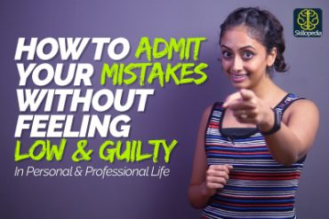 How To Admit A Mistake Without Feeling Guilty? Self Improvement & Soft Skills Training